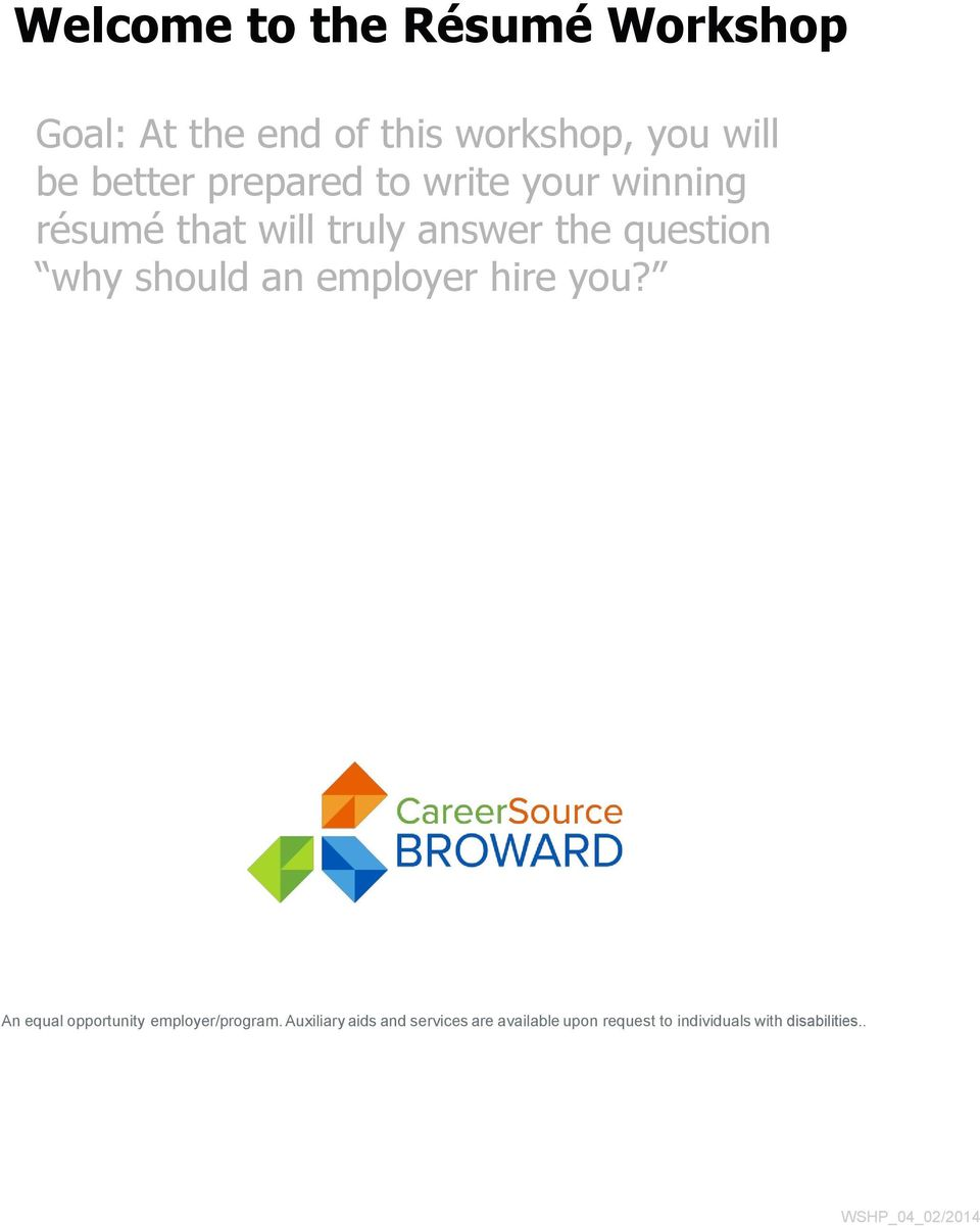 why should an employer hire you? An equal opportunity employer/program.