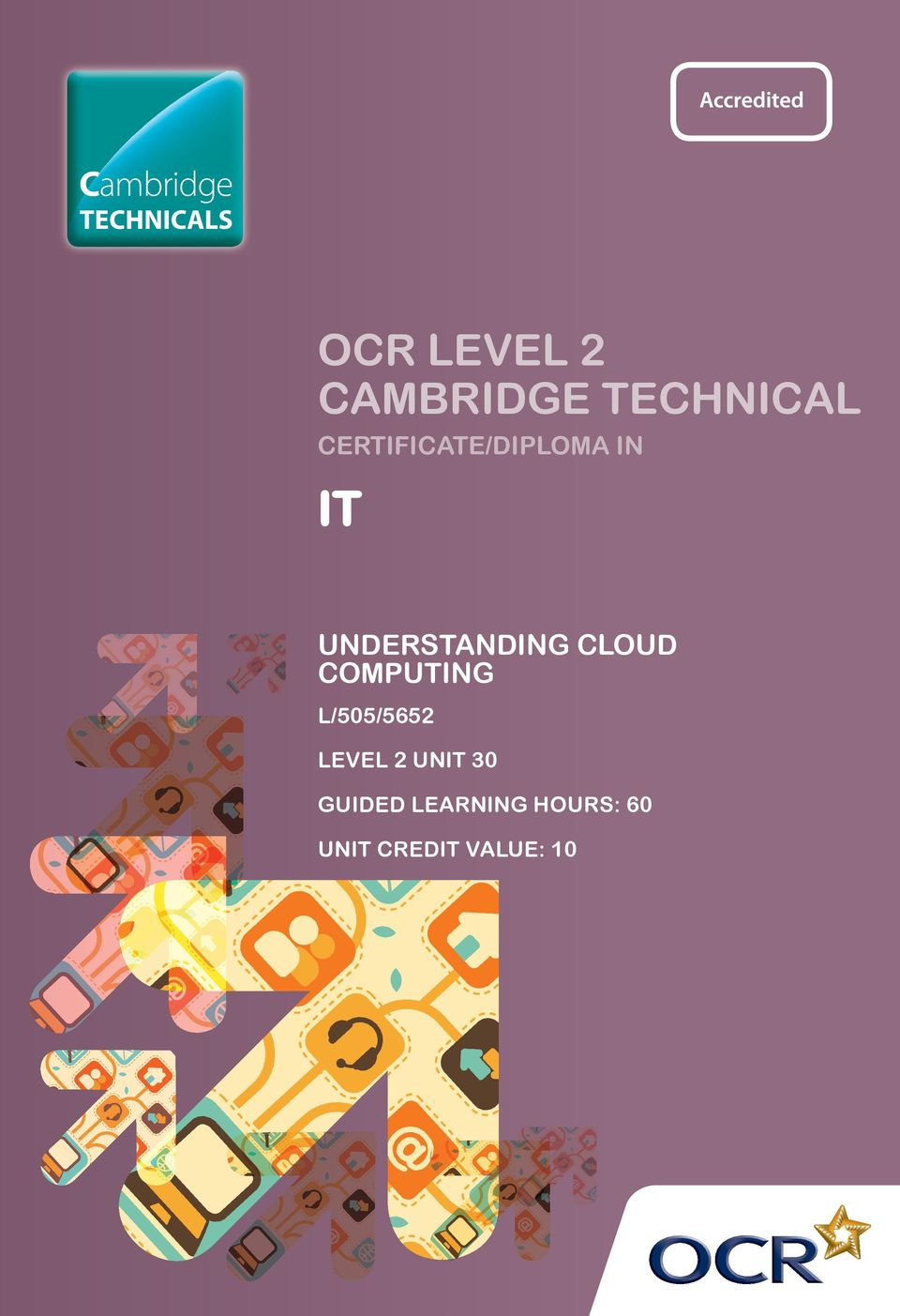 UNDERSTANDING CLOUD COMPUTING L/505/5652