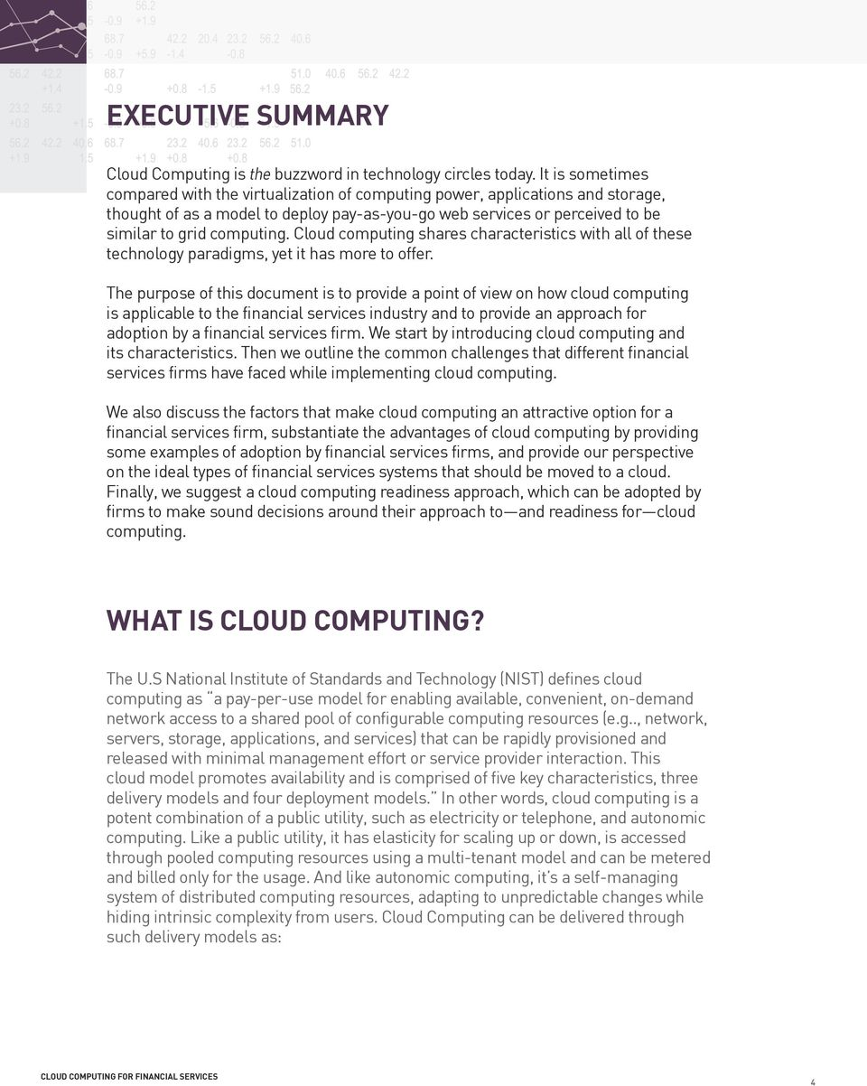 Cloud computing shares characteristics with all of these technology paradigms, yet it has more to offer.