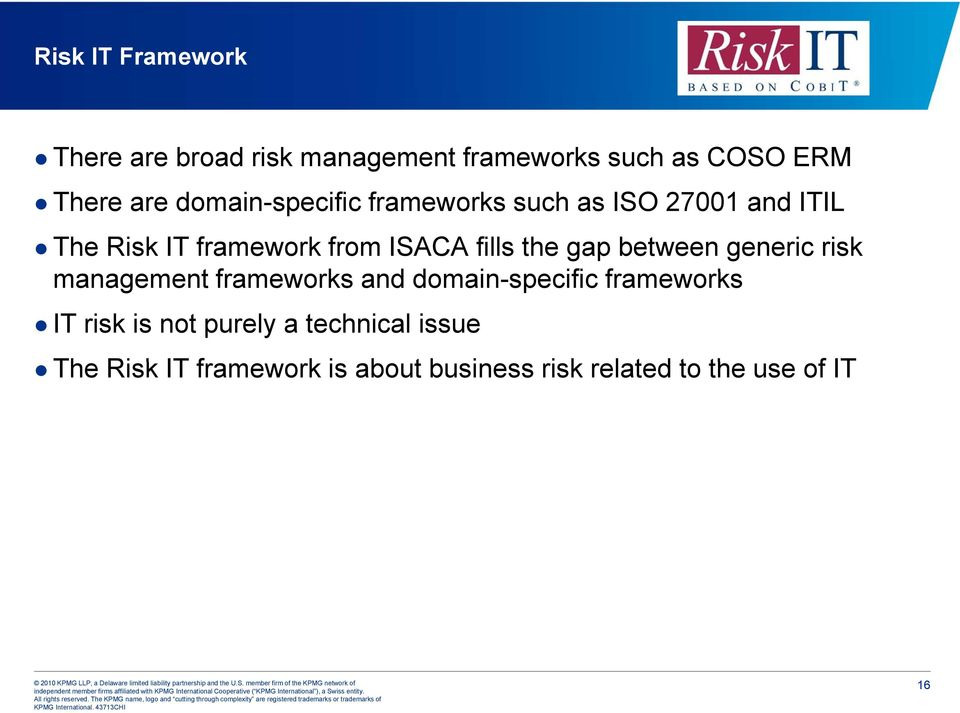 the gap between generic risk management tframeworks and ddomain-specific ifi frameworks IT risk