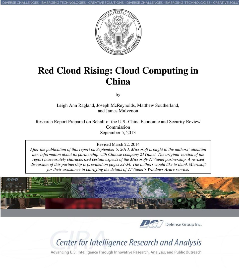 -China Economic and Security Review Commission September 5, 2013 Revised March 22, 2014 After the publication of this report on September 5, 2013, Microsoft brought to the authors