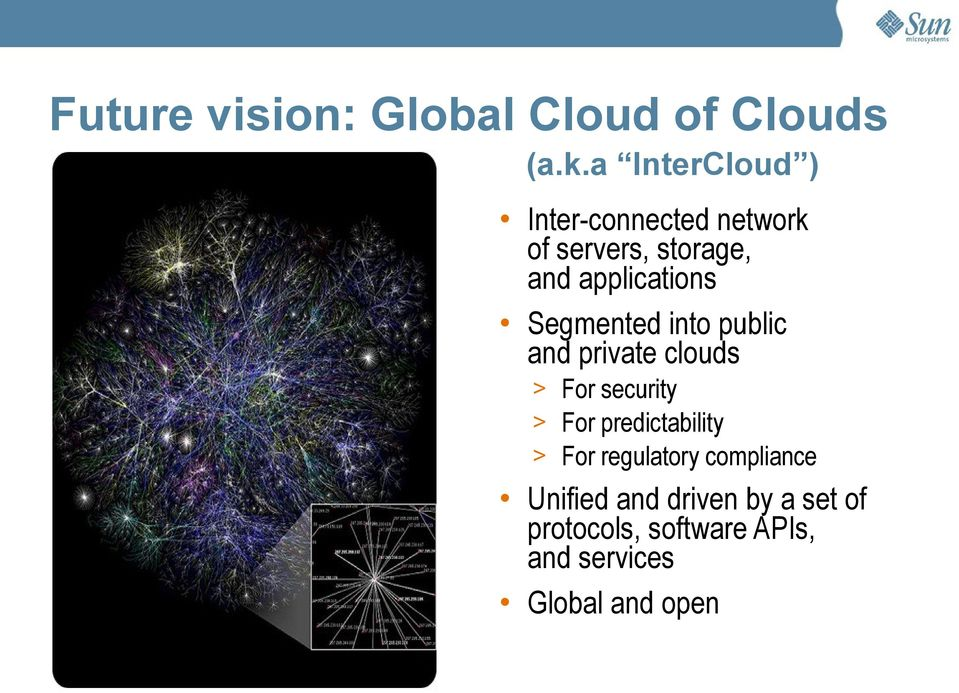 Segmented into public and private clouds > For security > For predictability