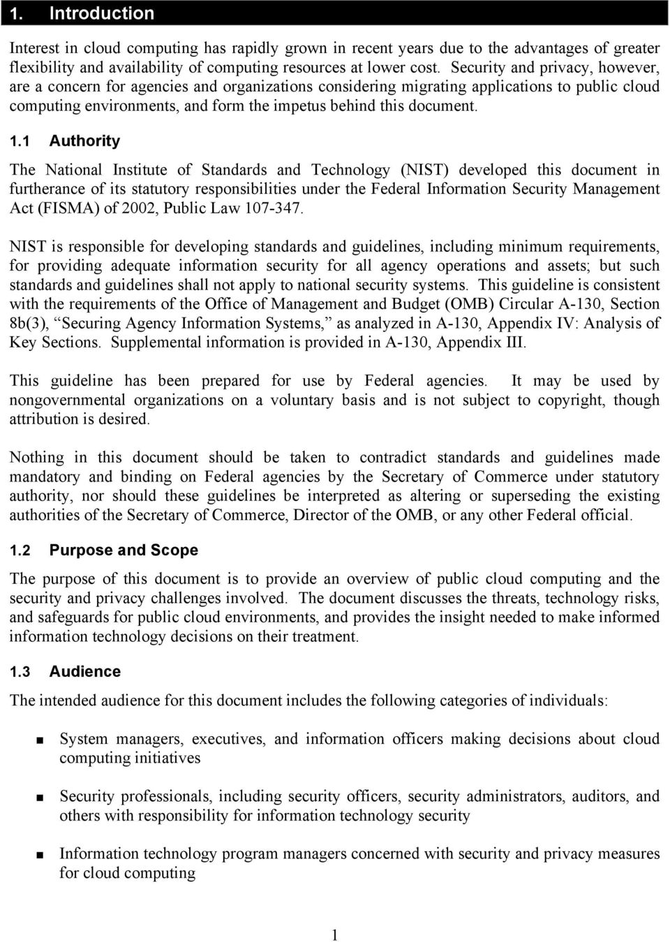 1 Authority The National Institute of Standards and Technology (NIST) developed this document in furtherance of its statutory responsibilities under the Federal Information Security Management Act