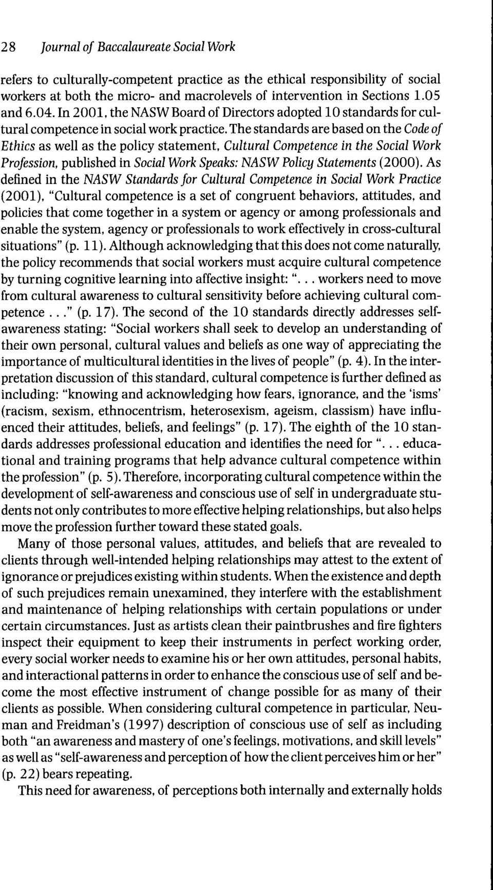 Cultural Competence in the Social Work Profession, published in Social Work Speaks: NASW Policy Statements (2000).