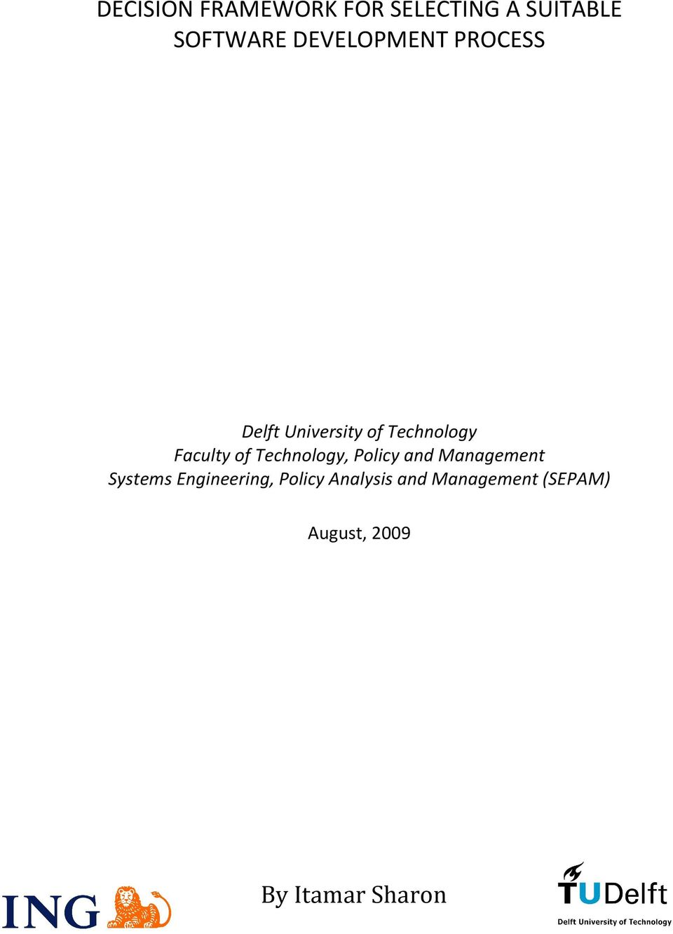 of Technology, Policy and Management Systems Engineering,