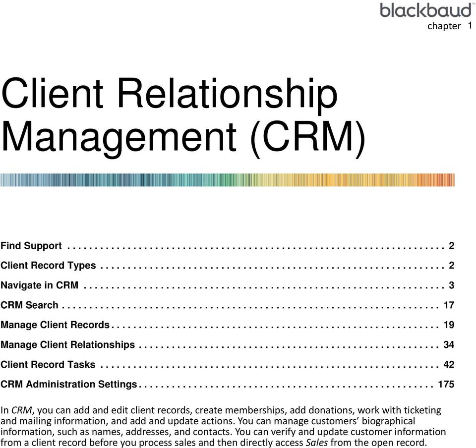 ........................................................... 19 Manage Client Relationships....................................................... 34 Client Record Tasks.