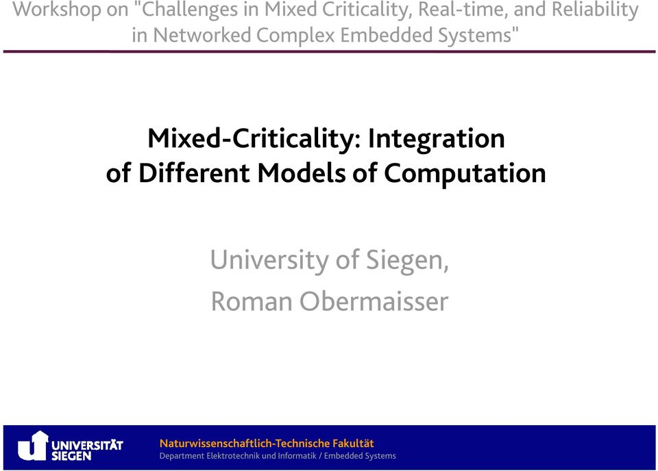 "Embedded Systems"" Mixed-Criticality: Integration of"