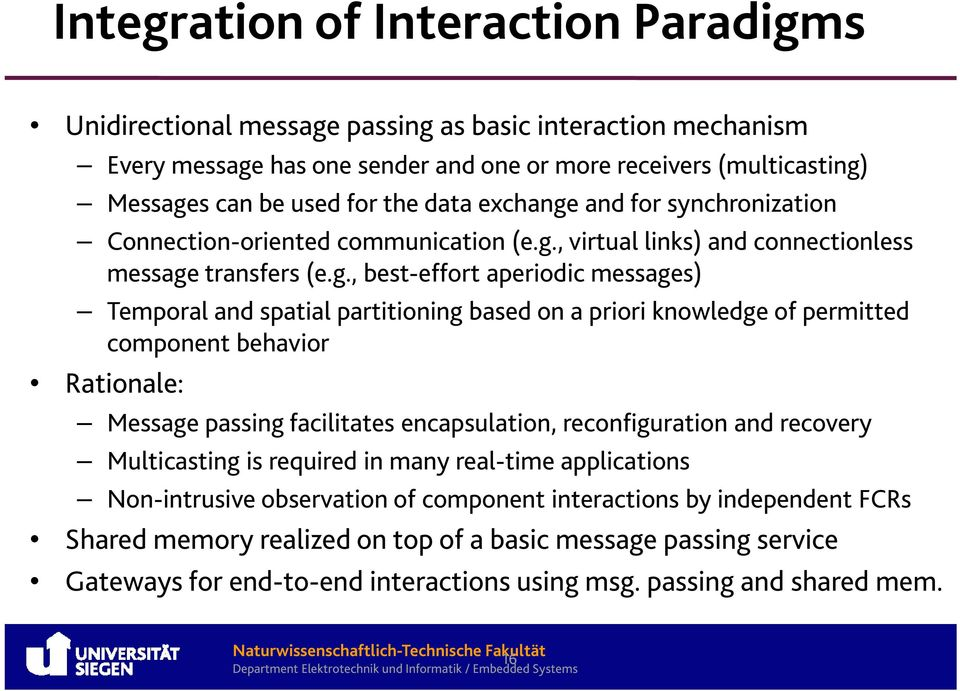 and for synchronization Connection-oriented communication (e.g.