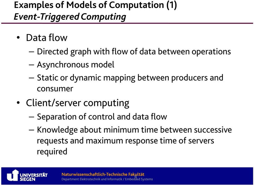 producers and consumer Client/server computing Separation of control and data flow