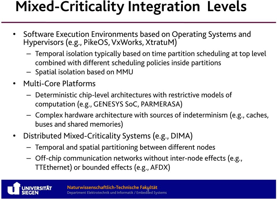 Systems and Hypervisors (e.g.