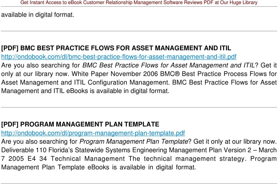 White Paper November 2006 BMC Best Practice Process Flows for Asset Management and ITIL Configuration Management.