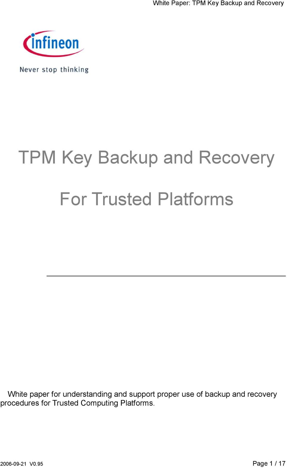 use of backup and recovery procedures for Trusted