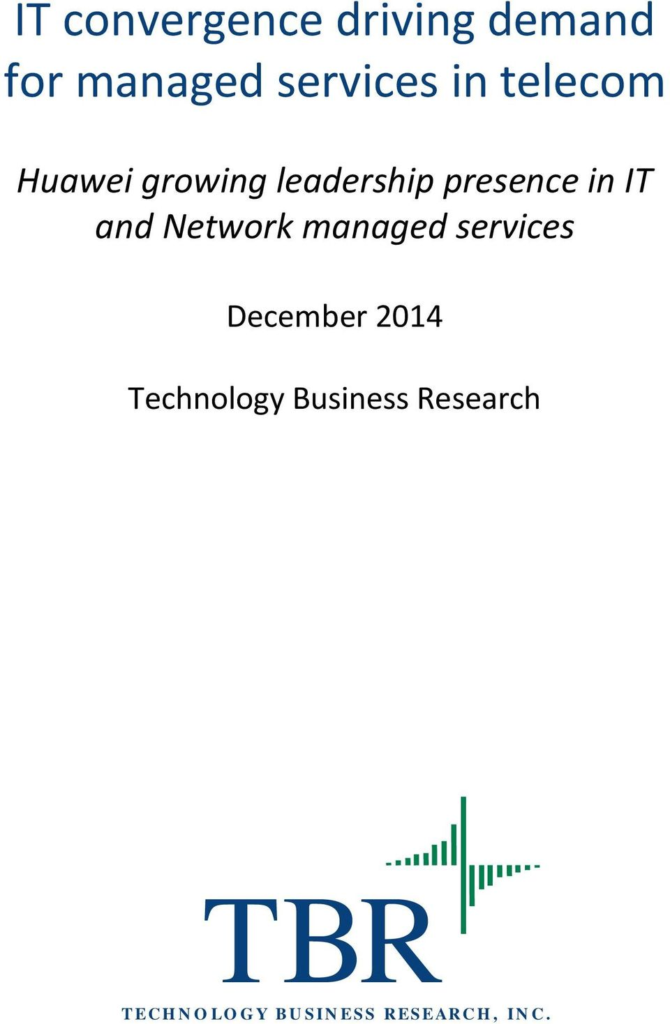Network managed services December 2014 Technology