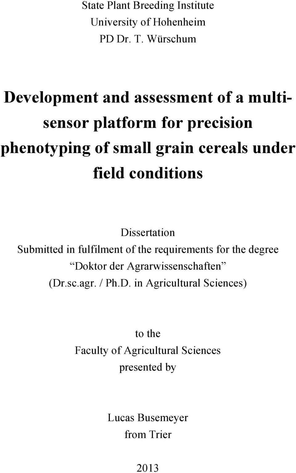 cereals under field conditions Dissertation Submitted in fulfilment of the requirements for the degree