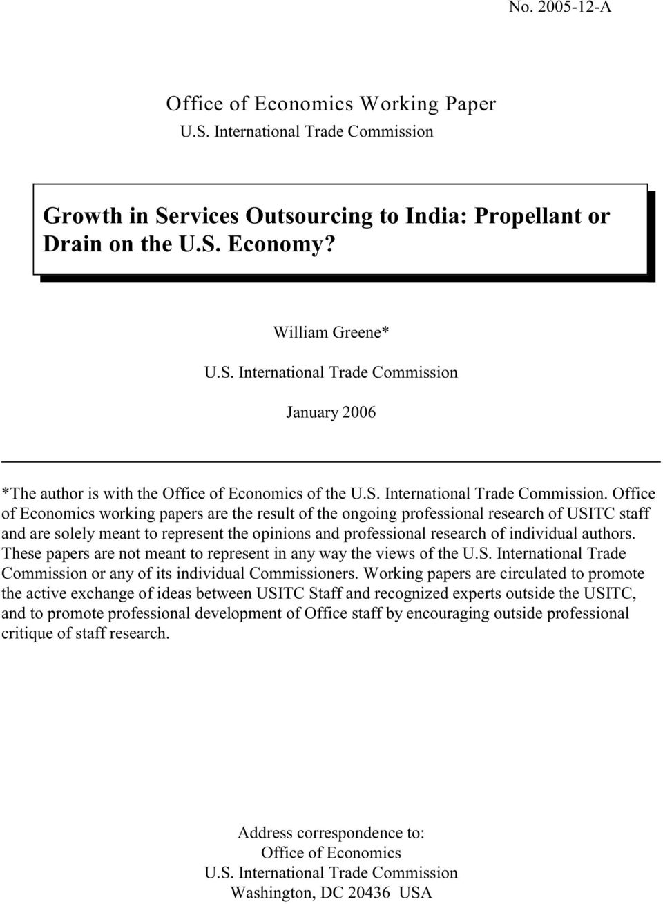 Office of Economics working papers are the result of the ongoing professional research of USITC staff and are solely meant to represent the opinions and professional research of individual authors.