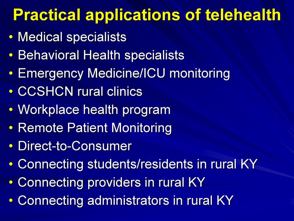Telehealth in Kentucky Doing Care Differently