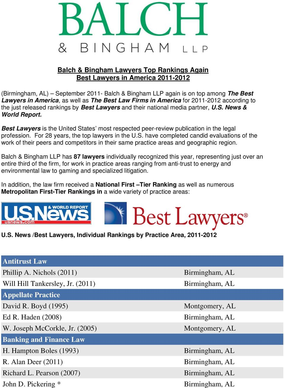 Best Lawyers is the United States most respected peer-review publication in the legal profession. For 28 years, the top lawyers in the U.S. have completed candid evaluations of the work of their peers and competitors in their same practice areas and geographic region.