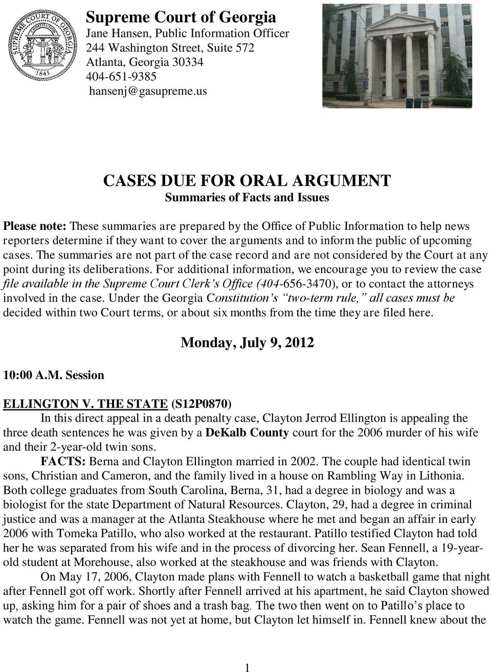 arguments and to inform the public of upcoming cases. The summaries are not part of the case record and are not considered by the Court at any point during its deliberations.