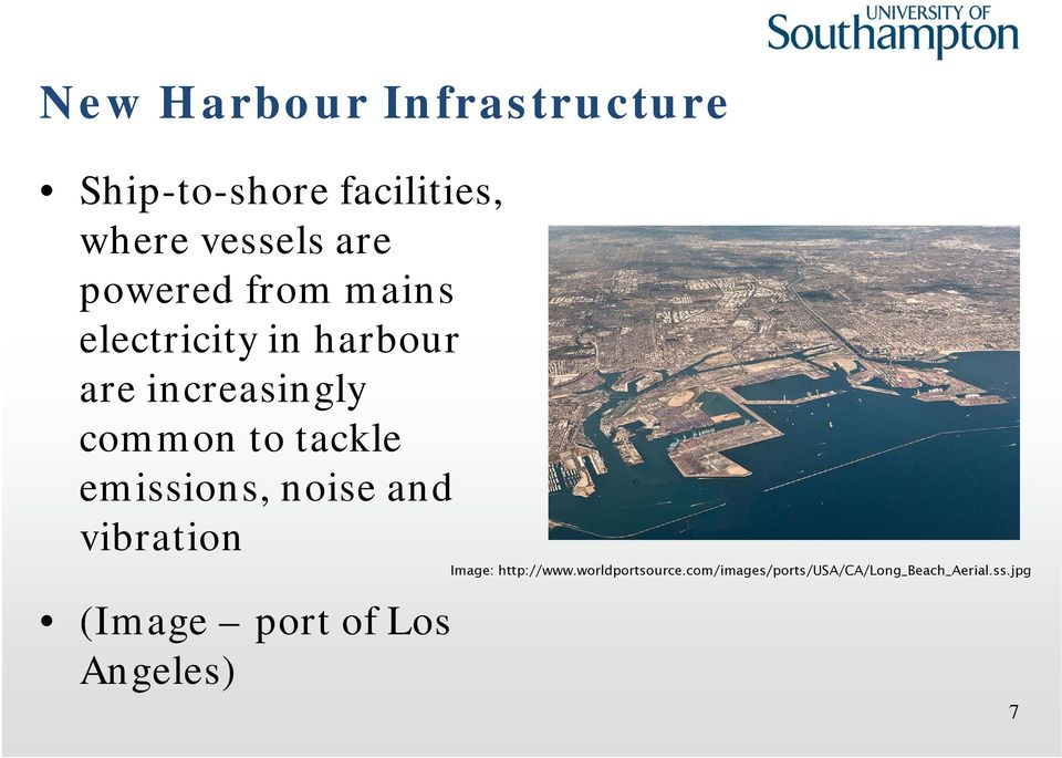 tackle emissions, noise and vibration (Image port of Los Angeles) Image: