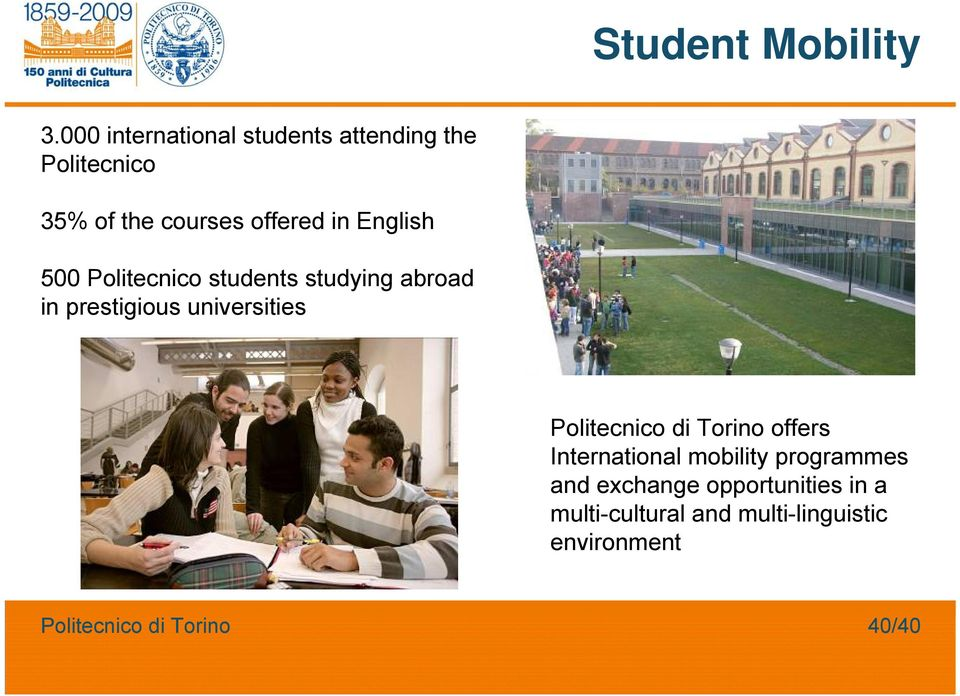 in English 500 Politecnico students studying abroad in prestigious universities