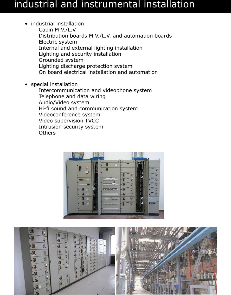 security installation Grounded system Lighting discharge protection system On board electrical installation and automation special