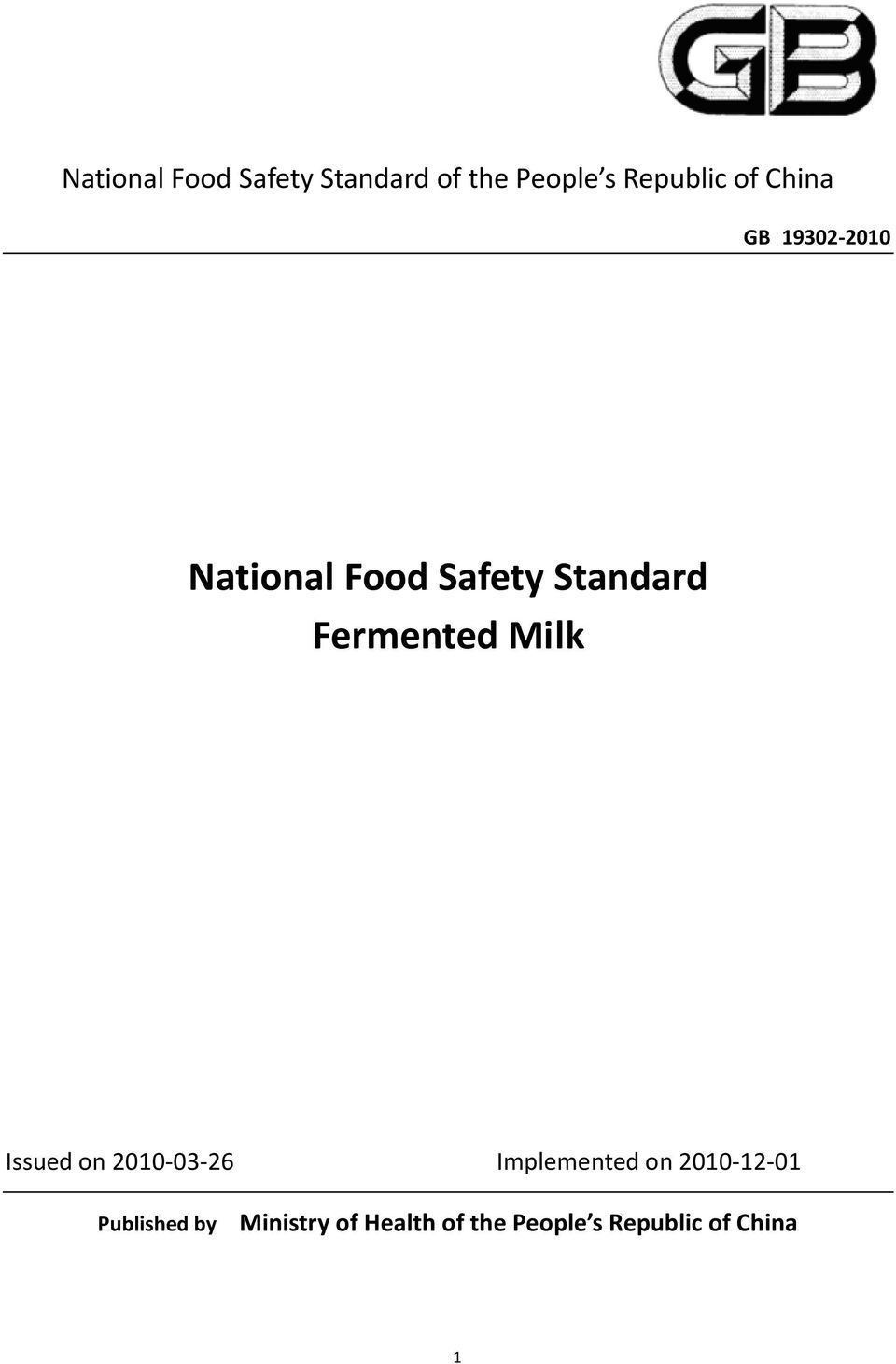 Milk Issued on 2010-03-26 Implemented on 2010-12-01