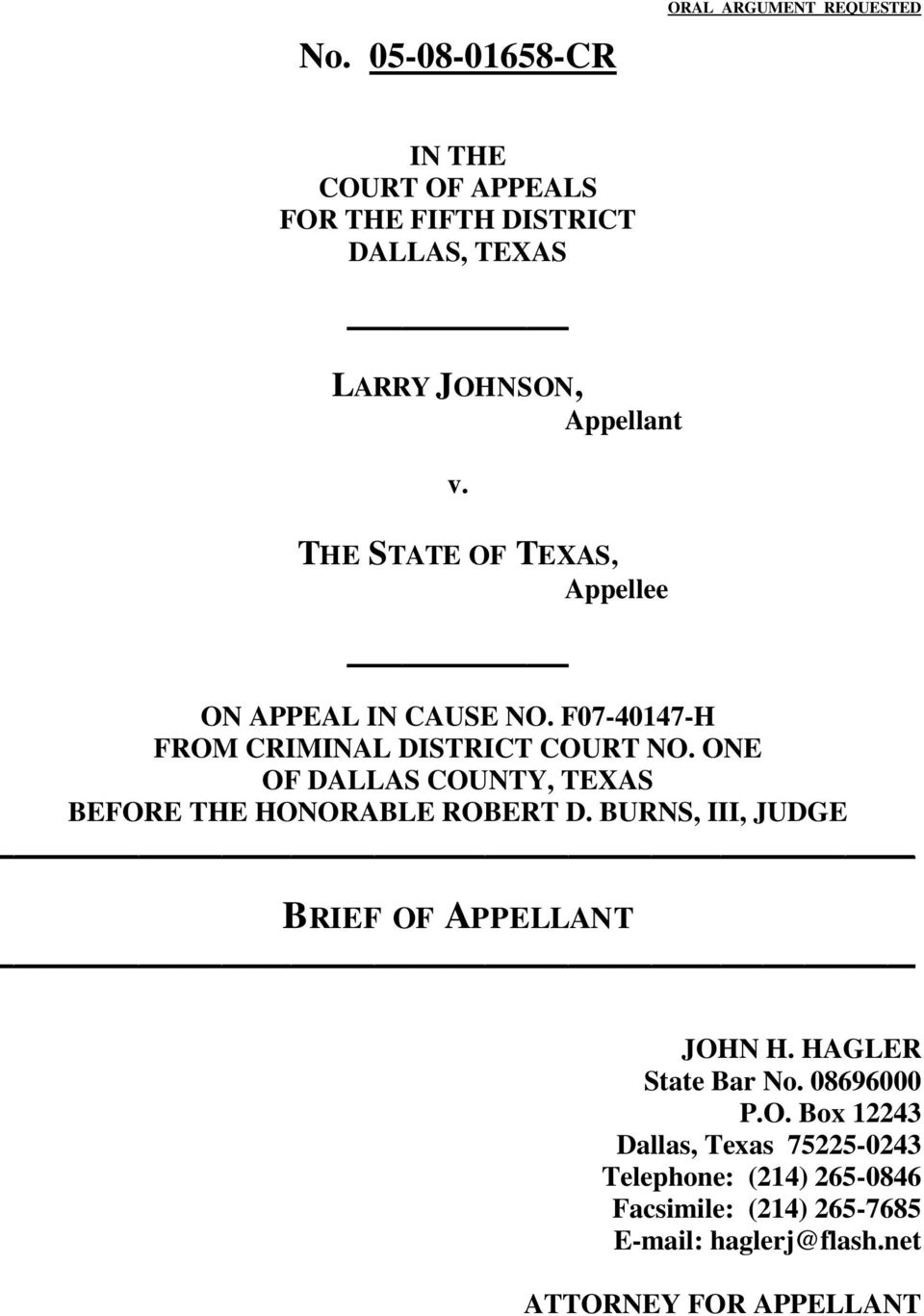 ONE OF DALLAS COUNTY, TEXAS BEFORE THE HONORABLE ROBERT D. BURNS, III, JUDGE BRIEF OF APPELLANT JOHN H. HAGLER State Bar No.