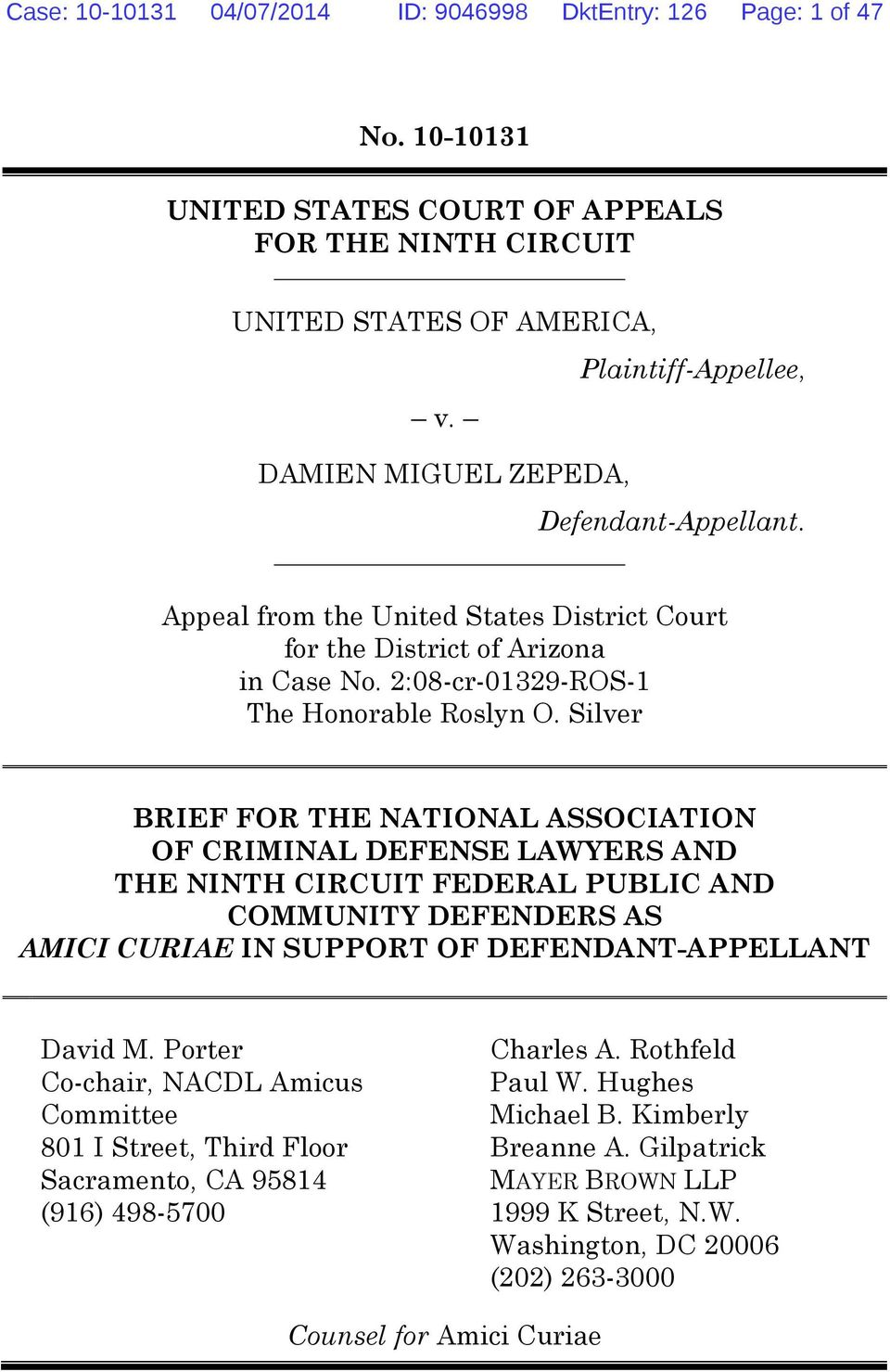 Silver BRIEF FOR THE NATIONAL ASSOCIATION OF CRIMINAL DEFENSE LAWYERS AND THE NINTH CIRCUIT FEDERAL PUBLIC AND COMMUNITY DEFENDERS AS AMICI CURIAE IN SUPPORT OF DEFENDANT-APPELLANT David M.