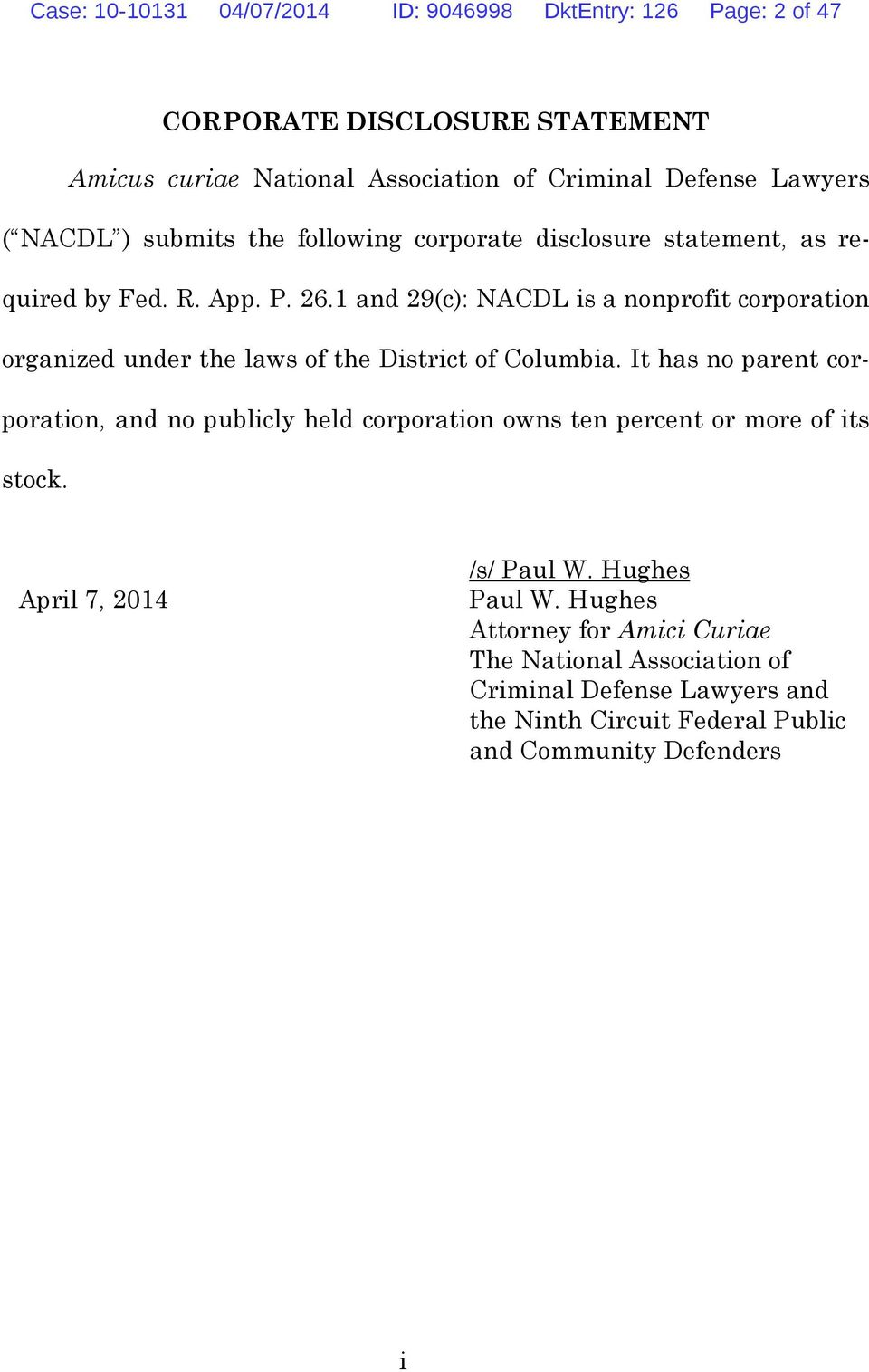 1 and 29(c): NACDL is a nonprofit corporation organized under the laws of the District of Columbia.