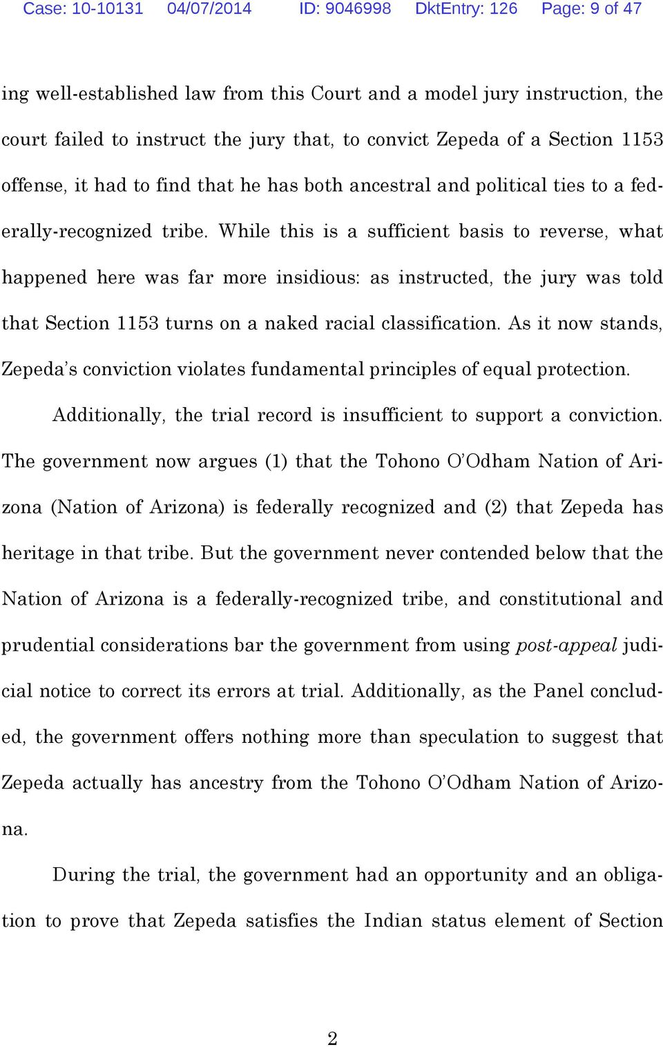 While this is a sufficient basis to reverse, what happened here was far more insidious: as instructed, the jury was told that Section 1153 turns on a naked racial classification.