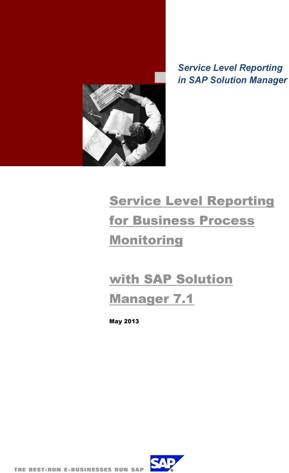Reporting for Business Process