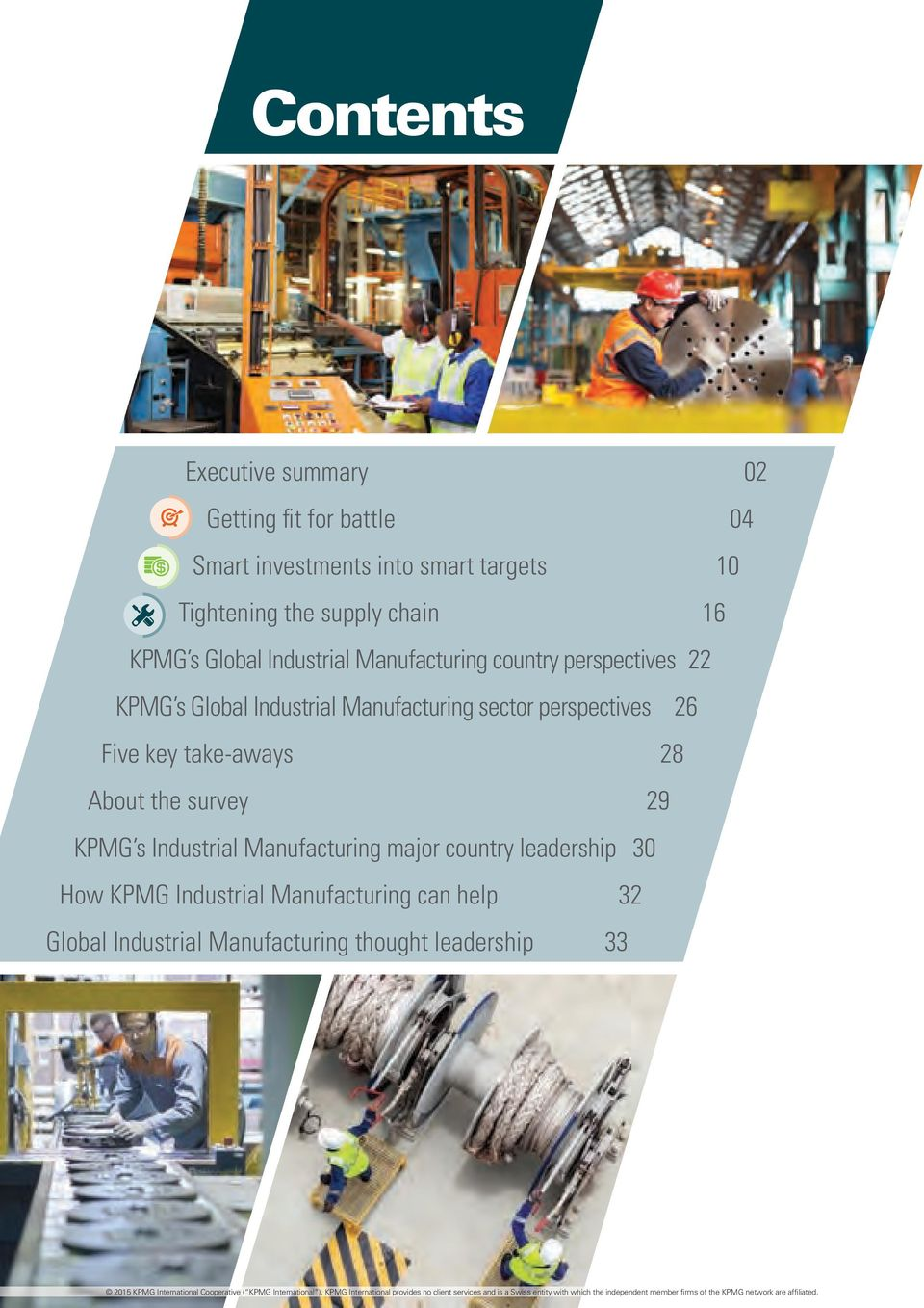 Manufacturing sector perspectives 26 Five key take-aways 28 About the survey 29 KPMG s Industrial Manufacturing