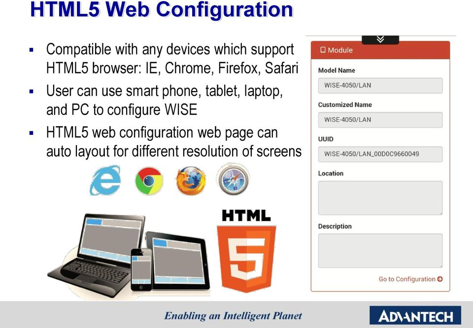smart phone, tablet, laptop, and PC to configure WISE HTML5 web