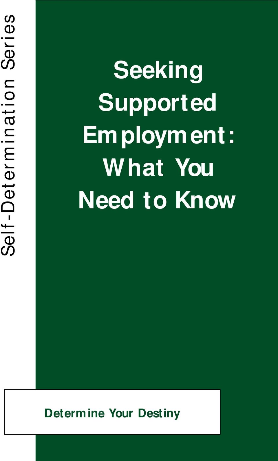 Employment: What You