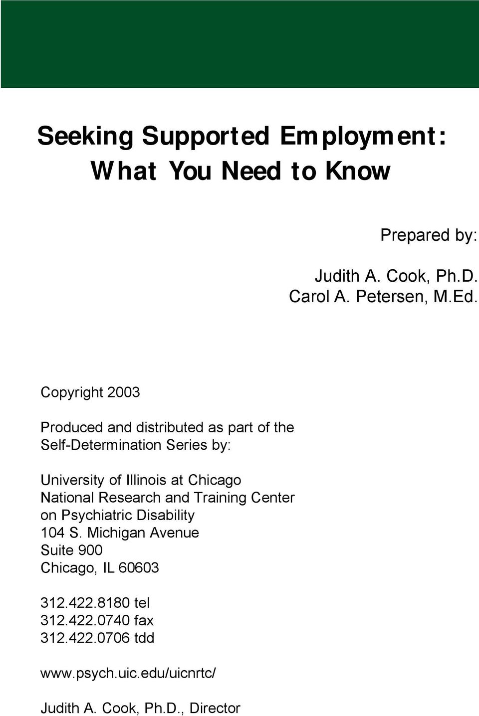 Chicago National Research and Training Center on Psychiatric Disability 104 S.