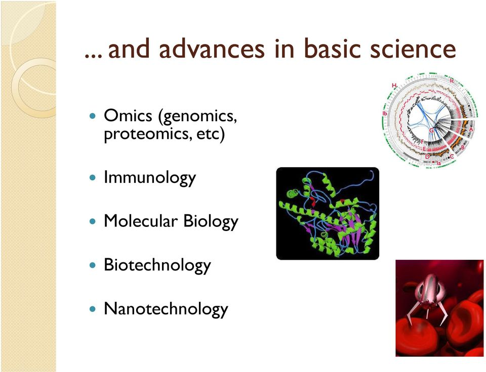 proteomics, etc) Immunology