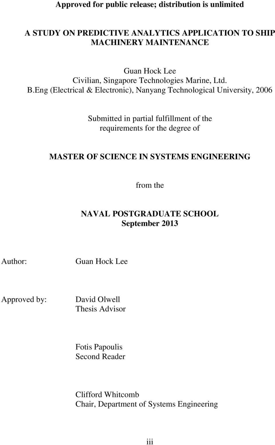 Eng (Electrical & Electronic), Nanyang Technological University, 2006 Submitted in partial fulfillment of the requirements for the degree of