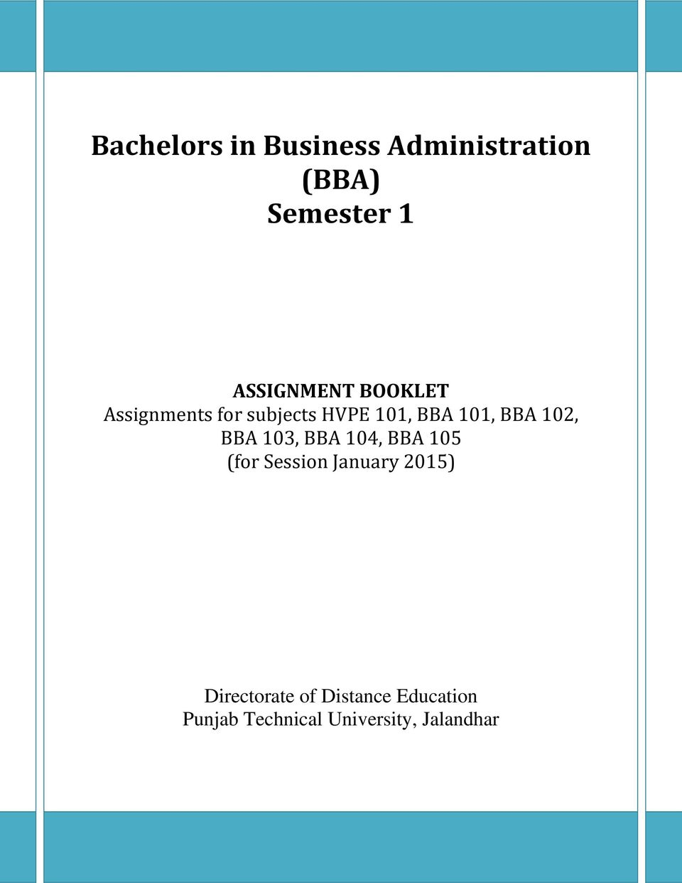 BBA 102, BBA 103, BBA 104, BBA 105 (for Session January 2015)