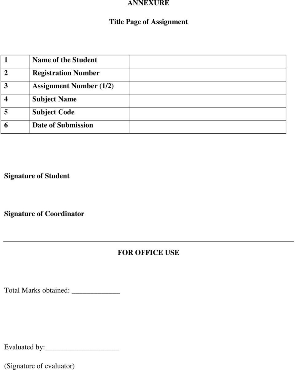 Subject Code 6 Date of Submission Signature of Student Signature of