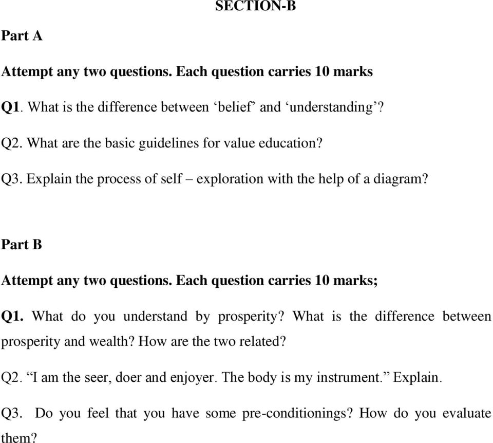 Part B Attempt any two questions. Each question carries 10 marks; Q1. What do you understand by prosperity?