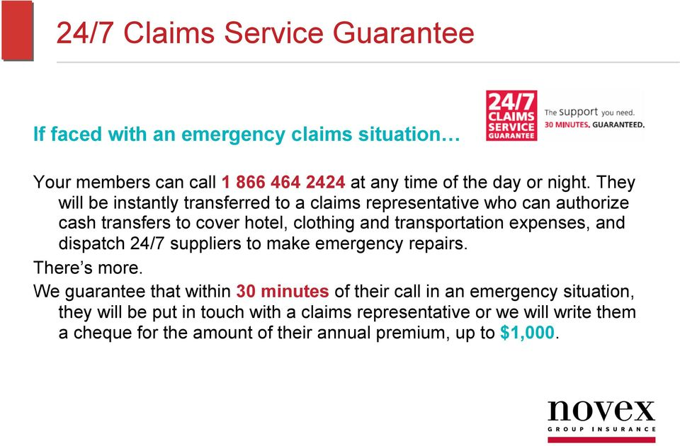 expenses, and dispatch 24/7 suppliers to make emergency repairs. There s more.