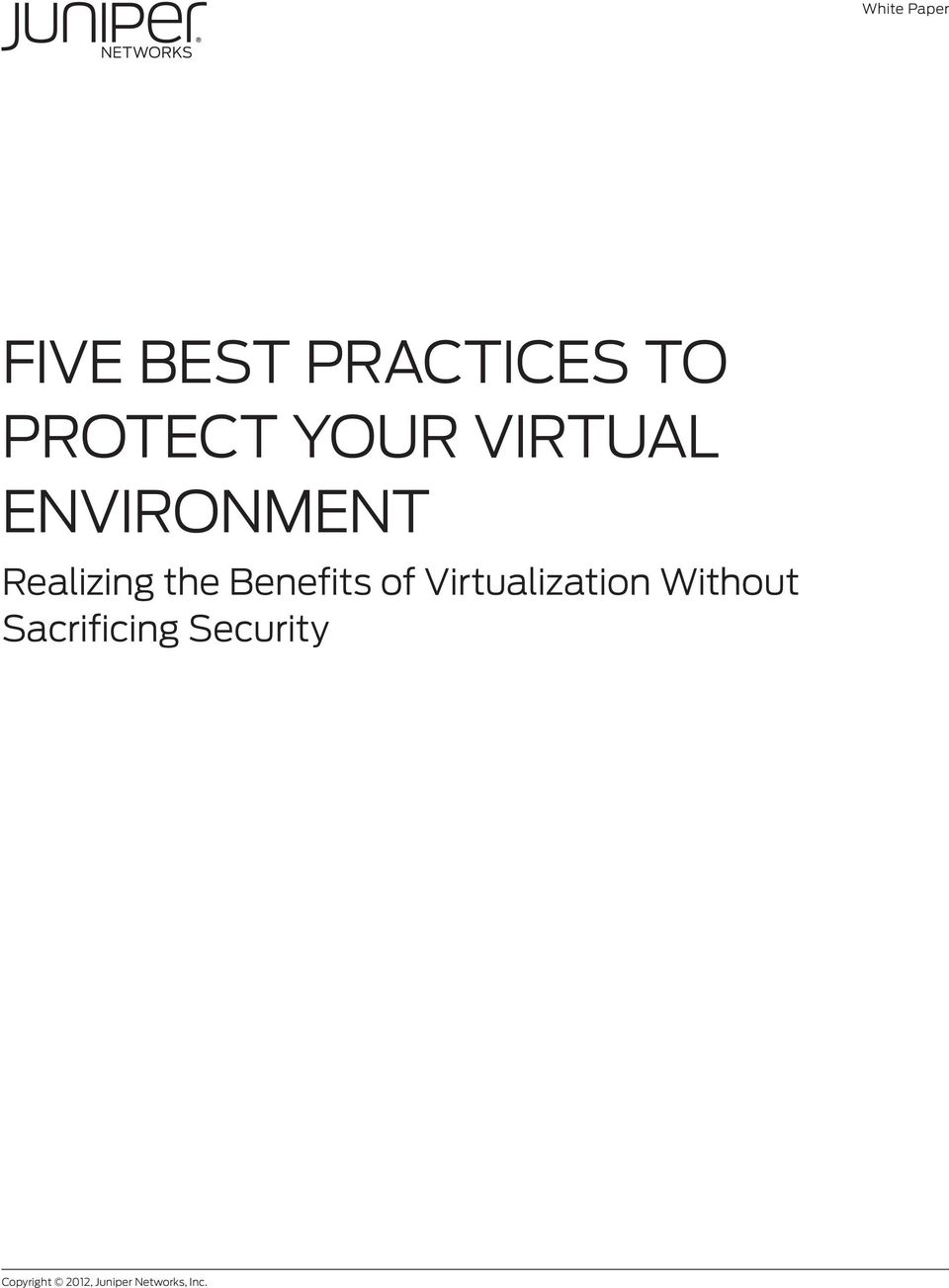 Benefits of Virtualization Without