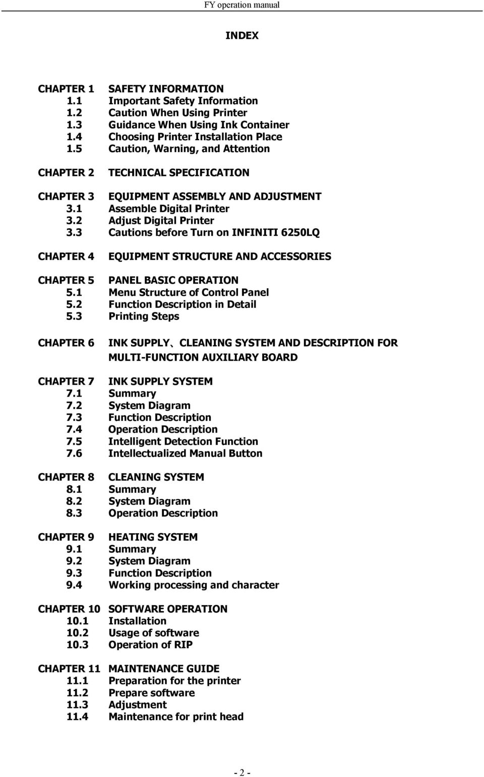 "3"" Cautions before Turn on INFINITI 6250LQ CHAPTER 4 EQUIPMENT STRUCTURE AND ACCESSORIES CHAPTER 5 PANEL BASIC OPERATION 5.1"" Menu Structure of Control Panel 5.2"" Function Description in Detail 5."