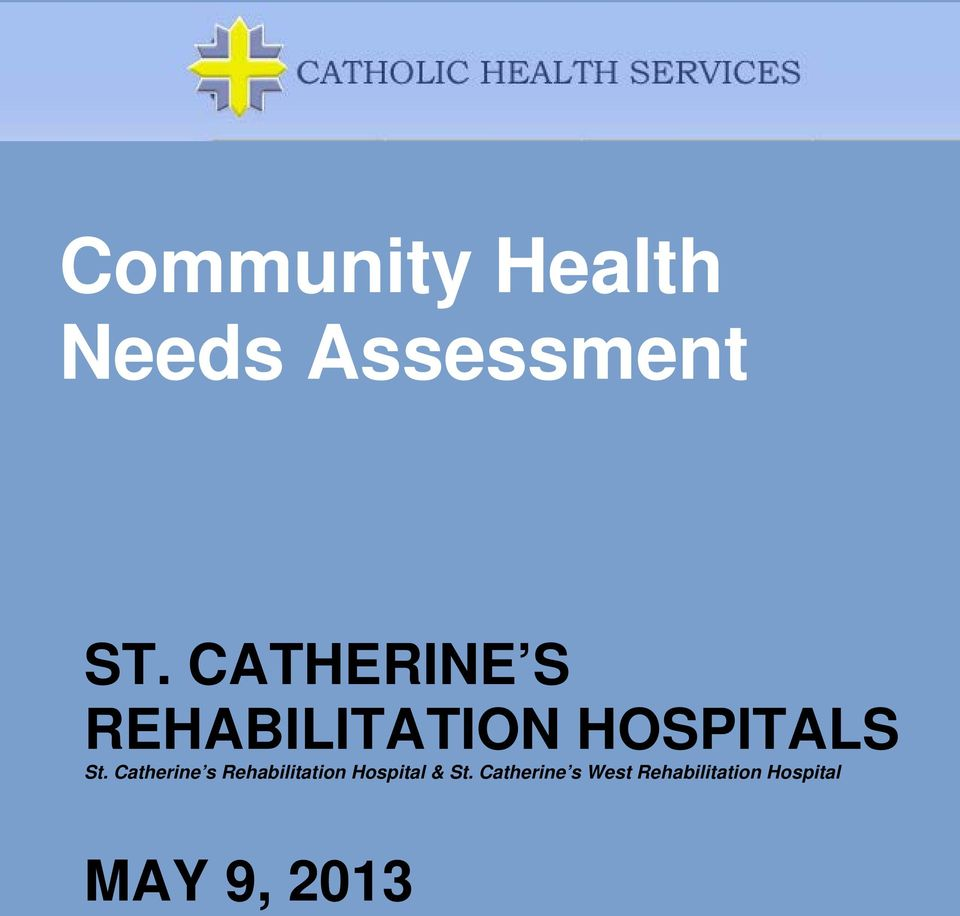 Catherine s Rehabilitation Hospital & St.