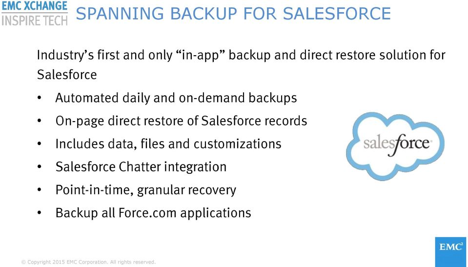 direct restore of Salesforce records Includes data, files and customizations