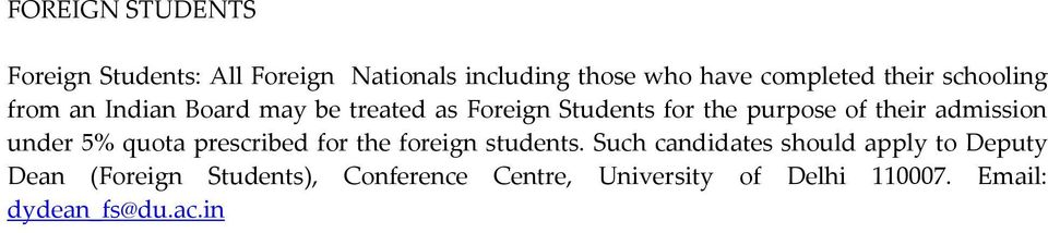 admission under 5% quota prescribed for the foreign students.