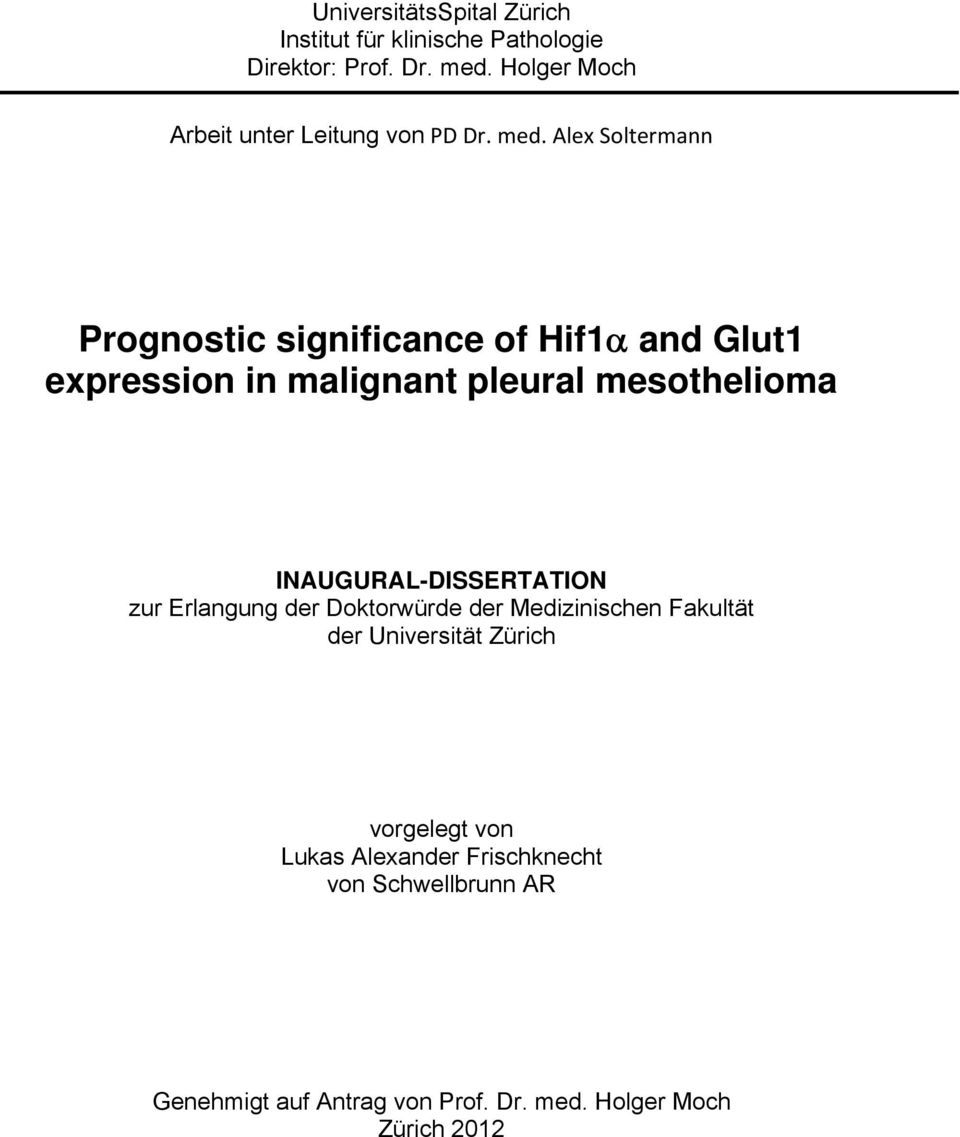 Alex Soltermann Prognostic significance of Hif1 and Glut1 expression in malignant pleural mesothelioma