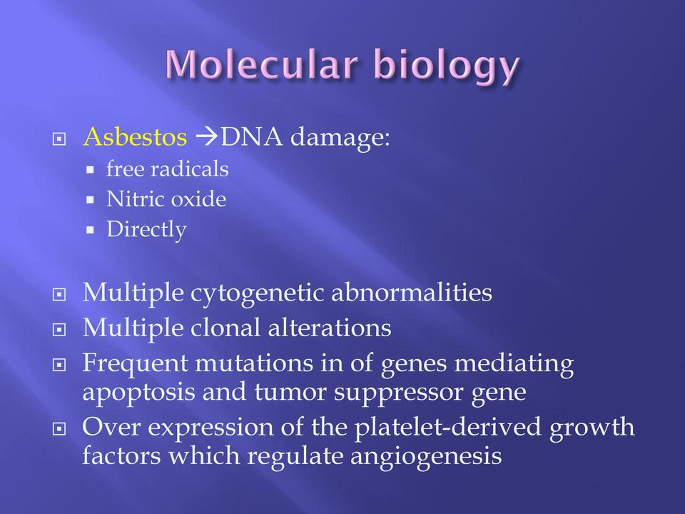 mutations in of genes mediating apoptosis and tumor suppressor gene