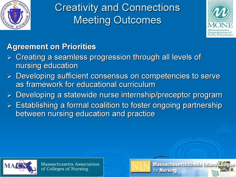 competencies to serve as framework for educational curriculum Developing a statewide nurse