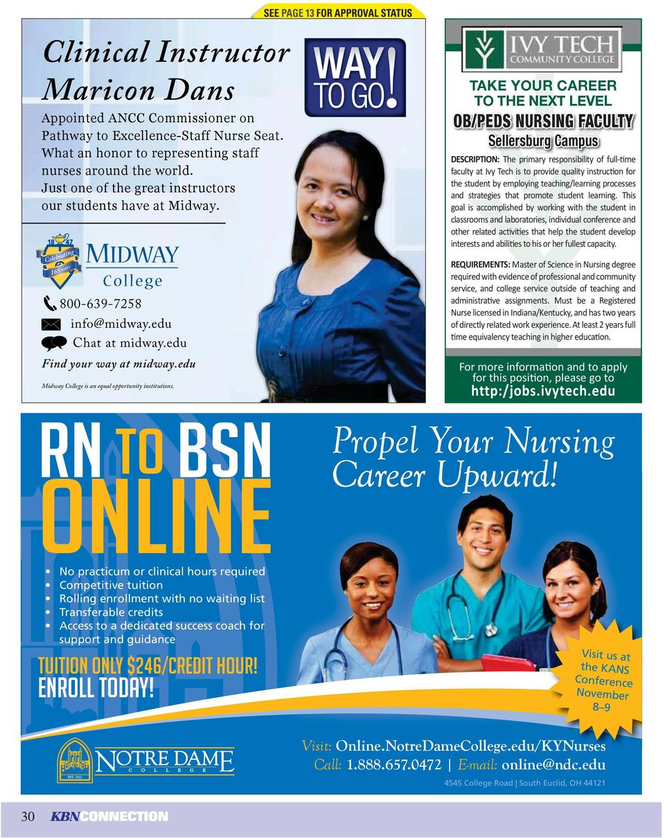 SEE PAGE 13 FOR APPROVAL STATUS DESCRIPTION: REQUIREMENTS: http:/jobs.ivytech.edu RN to BSN Online Tuition only $246/credit hour!